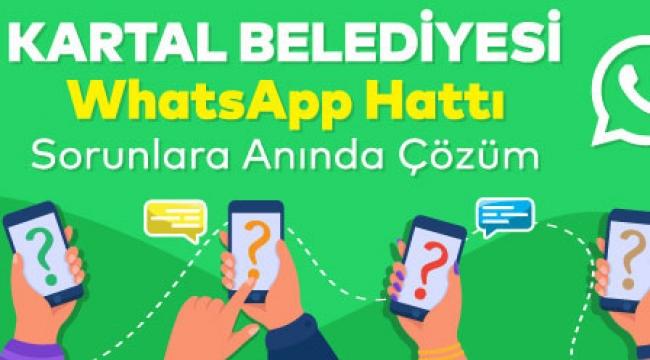 Kartal'da Sorunlara WhatsApplı Çözüm